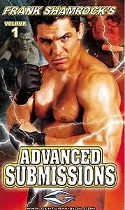 Frank Shamrock's Advanced Submissions - DVD