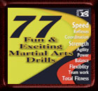 77 Fun and Exciting Martial Arts Drills DVD