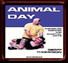 Animal Day Pressure Testing the Martial Arts - Book