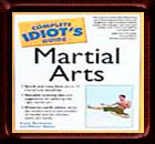Complete Idiot's Guide to Martial Arts - Book