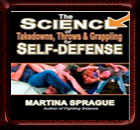 The Science of Takedowns, Throws and Grappling for Self-defense